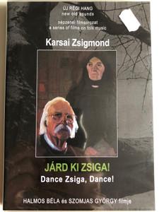 Járd ki Zsiga! (2001) Dance Zsiga, dance! / Directed by Halmos Béla, Szomjas György / Népzenei filmsorozat - A series of films on Hungarian folk music / DVD Nr. 10 (HungarianFolkDVD10)