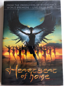 Heartbeat of home DVD 2013 From the producers of riverdance world premiere - Live from Dublin / Directed by John McColgan / Composed by Brian Byrne / Choreographers David Bolger, John Carey / Decca - Universal (0602537701551)