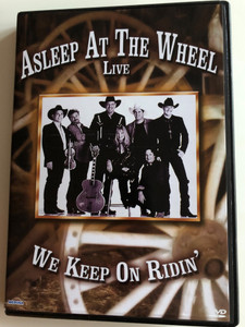 Asleep at the Wheel Live DVD 2004 We keep on Ridin' / Aint Nobody Here but us chickens, Your Red Wagon, Texas, Me and You, Im a Dead Man, Cotton Eyed Joe / Medusa Entertainment (5055137185781)