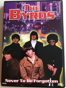The Byrds DVD 2004 Never to be forgotten / Mexico, Mary Sue, Eight Miles High, Mr. Tambourine Man / Recorded live at Doc Severinsens Music Showplace 1986 / Medusa Entertainment (5055137185750)