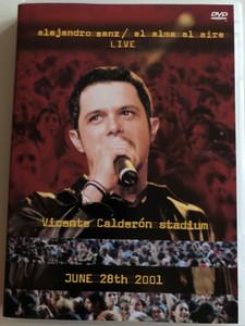 Alejandro Sanz - El alma al aire LIVE DVD 2001 Vincente Calderón stadium / JUNE 28th 2001 (809274301321)