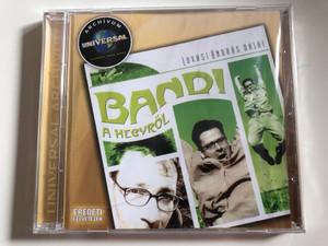 Lovasi András Dalai – Bandi A Hegyről / Eredeti Felvetelek / Universal Music Audio CD 2009 / 2707564