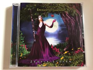 Exploring Enchanted Gardens - Zsofia Stefan / EnthusiasMusic Audio CD 2018 / 192650001848