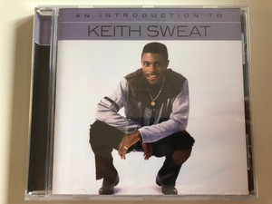 An Introduction To Keith Sweat / Rhino Records Audio CD 2017 / 081227938697