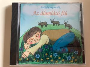 Szekely nepmesek - Az alomlato fiu / Dalnok Kiado Audio CD / Md 161110