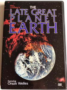 The Late Great Planet Earth DVD 1979 Featuring Orson Welles / Written and Directed by Robert Amram / Based on the Book by Hal Lindsey with C.C. Carlson (089859821226)