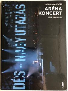 Dés - Nagy utazás DVD 2014 Aréna Koncert / 2014 Január 11. / A szerelemről, Emlékem vagy, Megint hétfő, Ha lenne jövő, Repülés / Showtime Budapest kft. / Tom-Tom Records (5995249622685)