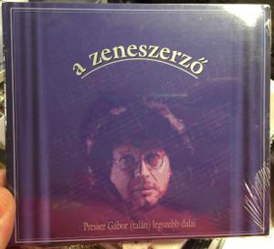 A Zeneszerző - Presser Gábor (Talán) Legszebb Dalai / BMG Ariola Hungary Audio CD 1998 / 74321629822