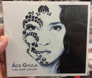 Ács Gyula – Szép Fehér Pekulár / Fonó Records Audio CD 2016 / FA 390-2