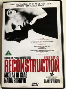 Reconstruction DVD 2003 / Directed by Christoffer Boe / Starring: Nikolaj Lie Kaas, Maria Bonnevie, Krister Henriksson, Nicolas Bro (5708758650991)