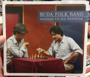 Buda Folk Band – Magyar Világi Népzene / Fonó Budai Zeneház Audio CD 2014 / 5998048529223