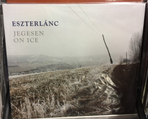Eszterlánc ‎– Jegesen = On Ice / Fonó Records ‎Audio CD 2014 / FA-291-2