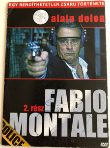Fabio Montale Part 2 DVD 2002 Fabio Montale 2. rész / Directed by Jose Pinheiro / Starring: Alain Delon, Cédric Chevalme, Elena Sophia Ricci / Egy rendíthetetlen zsaru története (5999557440788)
