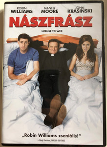 License to Wed DVD 2007 Nászfrász / Directed by Ken Kwapis / Starring: Robin Williams, Mandy Moore, John Krasinski, Christine Taylor (5996514001990)
