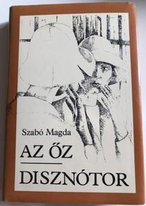 Az őz, Disznótor by Szabó Magda / Two Hungarian novels / Két regény / Szépirodalmi Könykiadó Budapest 1983 / Hardcover (9631524108)