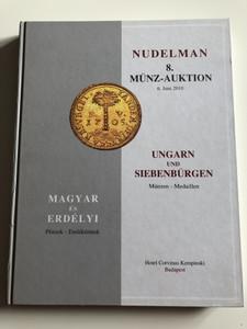 Ungarn und siebenbürgen / Magyar és Erdélyi pénzek, emlékérmek / Hotel Corvinus Kempinski / Hungarian & Transylvanian coins and medals / Nudelman 8. Münz-Auktion 2010 / Medaillen / Harcover (HunCoins&Medals)