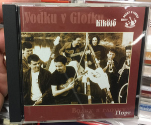 Vodku V Glotku ‎– Kikötő / Порт / Etnofon ‎Audio CD 2004 / VODKU631224