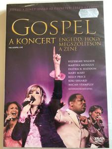 The Gospel Live DVD 2005 Gospel - A koncert - Engedd, hogy megszólítson a zene / Directed by Chet A. Brewster / Hezekiah Walker, Martha Munizzi, Kelly Price, Michah Stampley (5999010462333)
