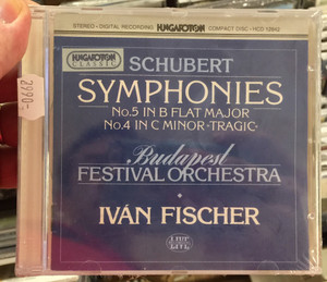 "Schubert – Symphonies (No.5 In B Flat Major, No.4 In C Minor ""Tragic"") / Budapest Festival Orchestra, Ivan Fischer ‎/ Hungaroton Audio CD 1987 Stereo / HCD 12842"