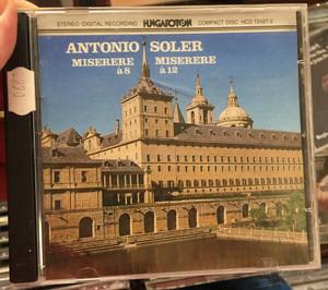 Antonio Soler – Miserere a8 & Miserere a12 / Hungaroton Audio CD 1983 Stereo / HCD 12427-2