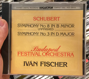 Schubert – Symphony No. 8 In B Minor Unfinished / Symphony No. 3 In D Major / Budapest Festival Orchestra‎, Iván Fischer / Hungaroton ‎Audio CD 1984 Stereo / HCD 12616-2