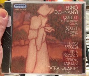 Ernő Dohnányi - Quintet In E Flat Minor Op. 26,Sextet In C Major Op. 37 / Ernő Szegedi, Béla Kovács, Ferenc Tarjáni, Tátrai Quartet / Hungaroton Classic Audio CD 1994 Stereo / HCD 11624