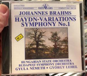 Johannes Brahms - Haydn Variations, Symphony No.1 / Hungarian State Orchestra, Budapest Symphony Orchestra, Gyula Németh, György Lehel / White Label Audio CD 1988 / HRC 109