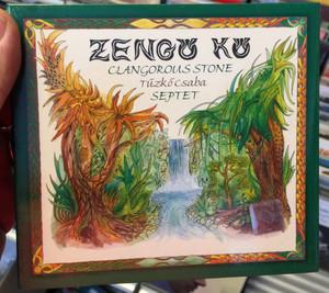 Zengő Kő - Clangorous Stone - Tűzkő Csaba Septet / KCG Records Audio CD 2002 / KCG 010