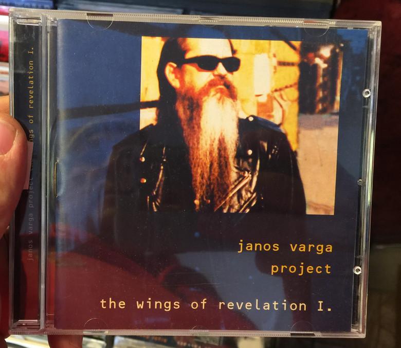 Janos Varga Project – The Wings Of Revelation I. / Periferic Records Audio CD 2000 / BGCD 064