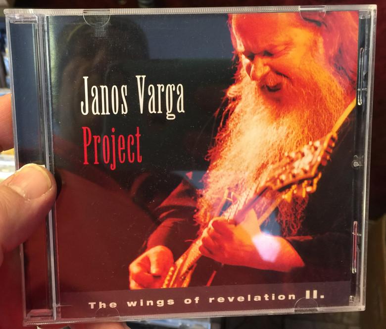 Janos Varga Project – The Wings Of Revelation II. / Periferic Records Audio CD 2002 / BGCD 114