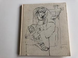 Ómagyar Mária-siralom / Lamentations of Mary / Magyar Helikon 1976 / Illustrated by Szalay Lajos (OmagyarMariaSiralom)