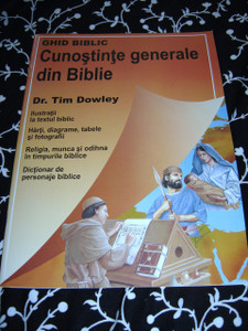 Ghid Biblic / Cunostinte Generale din Biblie / Dr. Tim Dowley / Romanian Language Bible Helps