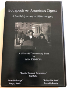 "Budapest: An American Quest DVD 2013 A family's journey to 1920s Hungary / Directed by Lynn Schneider / 27-Minute Documentary Short / ""Beatuiful, Romantic Documentary"" (BudapestAmericanQuestDVD)"