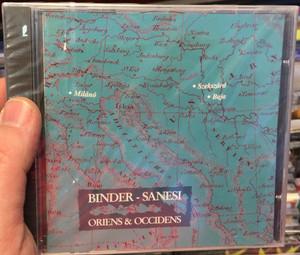 Binder - Sanesi – Oriens & Occidens / Binder Music Manufactory Audio CD 1995 / BMM 9501
