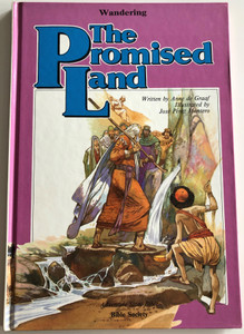 The Promised Land by Anne de Graaf / Illustrated by José Pérez Montero / Adventure Story Bible / Bible Society (9780564051854)