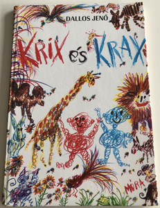 Krix és Krax by Dallos Jenő / Hungarian book for ages 4 and up / Móra könyvkiadó 1978 / Hardcover (9631112470)