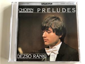 Chopin – Préludes / Dezső Ránki / Hungaroton Audio CD 1982 Stereo / HCD 12316-2