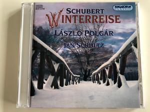 Schubert - Winterreise / Laszlo Polgar - bass, Jan Schultz - piano / Hungaroton Classic Audio CD 1998 Stereo / HCD 31750