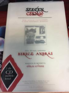 Szegen csengő by Berecz András - Könyv + 2CD / HANGVETŐ KFT. 2004 / Mesék, népdalok a nagykunságról és annak környékéről, muzsikával / Hungarian tales and folksongs with Audio CD (9789632171999)