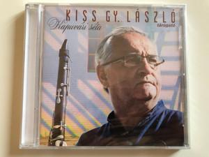 Kiss Gy. László tarogato – Kapuvári Séta / Folk Európa Audio CD 2014 / FECD 059