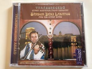 Varazshegedu - Gypsy Souvenir From Hungary / Sándor Déki Lakatos And His Gipsy Band / Live Recording / Lamarti Audio CD 1995 Stereo / LCD 1005