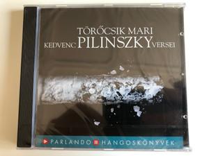 Törőcsik Mari – Kedvenc Pilinszky Versei / Parlando Hangoskönyvkiadó Audio CD 2006 / ISBN 963869219-7