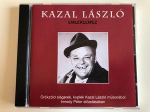 Kazal László - Emléklemez / Orokzold slagerek, kuplek Kazal Laszlo musorabol Imredy Péter eloadasaban / FF Film & Music Audio CD 2008 / B687892
