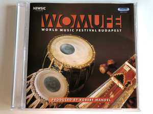 WOMUFE - World Music Festival Budapest / Produced by Robert Mandel / Hungaroton Classic Audio CD 1995 Stereo / HCD 31603