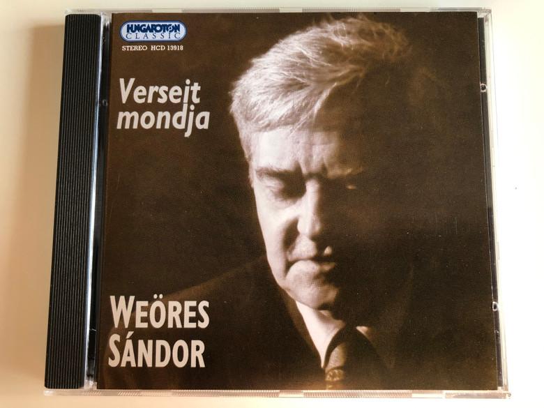 Verseit mondja - Weores Sandor / Hungaroton Classic Audio CD 1982 Stereo / HCD 13918