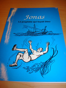French Children's Bible Story Book about Jonah / Le livre de Jonas en Francai...