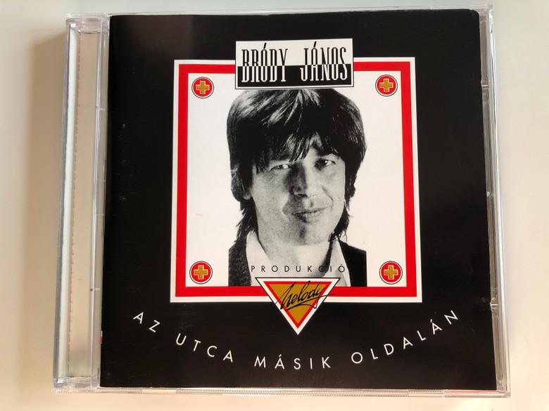 Bródy János – Az Utca Másik Oldalán / Private Moon Records Audio CD 2001 / PMR 130102 2