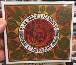 Paár Julcsi, Hangolo - Kerekerdo / Fonó Budai Zeneház Audio CD 2019 / 5998048544028
