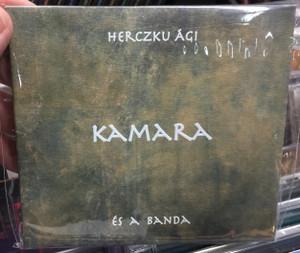 Herczku Ági - Kamara - es a Banda / Fonó Budai Zeneház Audio CD 2019 / 5998048544424