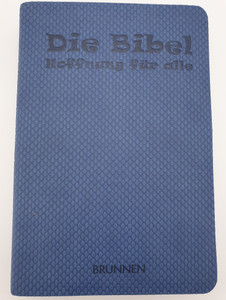 Die Bibel - Hoffnung für alle / German language Bible - Hope for all / Blue Pop edition cover / Brunnen Verlag 2013 / Silver page edges (9783765561948)
